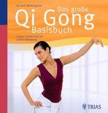 Das große Qi Gong Basisbuch, m. Audio-CD
