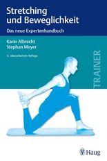 Stretching und Beweglichkeit