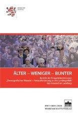 Älter - Weniger - Bunter