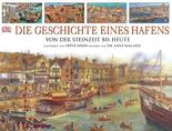 Die Geschichte eines Hafens