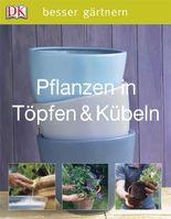 Pflanzen in Töpfen & Kübeln