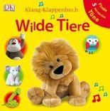 Klang-Klappenbuch. Wilde Tiere