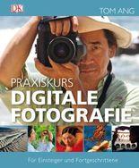 Praxiskurs Digitale Fotografie