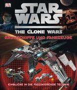 Star Wars  The Clone Wars - Raumschiffe und Fahrzeuge