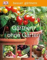 Gärtnern ohne Garten
