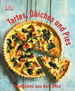 Tartes, Quiches und Pies