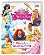 Disney Prinzessin: Wunderbare Märchenwelt