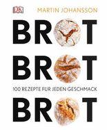 Brot Brot Brot