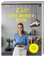 Käts Last Minute Küche