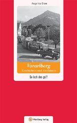 Vorarlberg - Geschichten und Anekdoten
