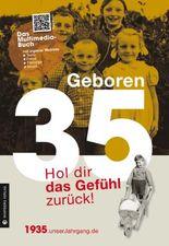 Geboren 1935 - Hol dir das Gefühl zurück!