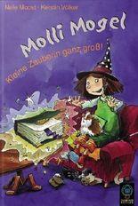 Molli Mogel - kleine Zauberin ganz gross