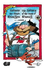 Historie der Stadt München – The History of the Town of Munich