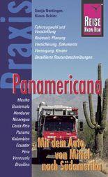 Reise Know-How Praxis Panamericana - Mit dem Auto von Mittel- nach Südamerika
