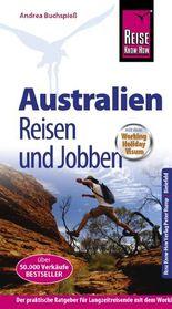 Reise Know-How Reiseführer Australien - Reisen und Jobben  mit dem Working Holiday Visum