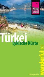 Reise Know-How Wanderführer Türkei, Lykische Küste - 42 Wandertouren durch Lykien -