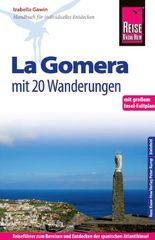 Reise Know-How La Gomera - Mit 20 Wanderungen und Faltplan