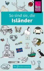 So sind sie, die Isländer