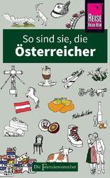 So sind sie, die Österreicher