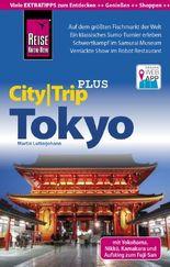 Reise Know-How Reiseführer Tokyo mit Yokohama (CityTrip PLUS)