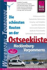 Reise Know-How Wohnmobil-Tourguide Ostseeküste Mecklenburg-Vorpommern mit Rügen und Usedom