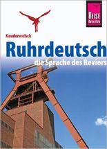 Reise Know-How Sprachführer Ruhrdeutsch - die Sprache des Reviers