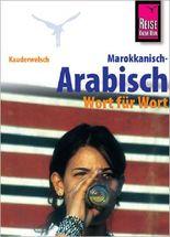 Reise Know-How Sprachführer Marokkanisch-Arabisch - Wort für Wort
