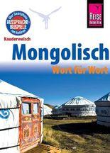 Reise Know-How Sprachführer Mongolisch - Wort für Wort