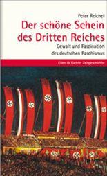 Der schöne Schein des Dritten Reichs