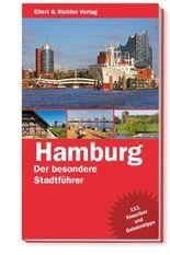 Hamburg Der besondere Stadtführer