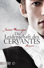 Die Leidenschaft des Cervantes: Roman (Taschenbücher)
