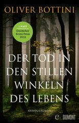 Der Tod in den stillen Winkeln des Lebens: Kriminalroman