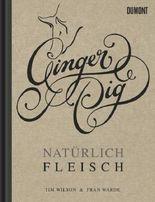 Ginger Pig. Natürlich Fleisch