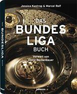 Jessica Kastrop/Marcel Reif, Das Bundesliga Buch