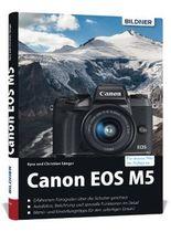 Canon EOS M5 - Für bessere Fotos von Anfang an