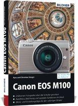 Canon EOS M100 - Für bessere Fotos von Anfang an
