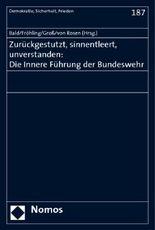 Zurückgestutzt, sinnentleert, unverstanden: Die Innere Führung der Bundeswehr