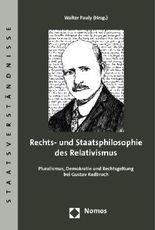 Rechts- und Staatsphilosophie des Relativismus