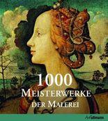 1000 Meisterwerke der europäischen Malerei