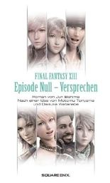 Final Fantasy XIII - Episode Null - Versprechen