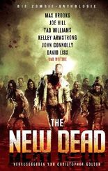 The New Dead: Die Zombie-Anthologie