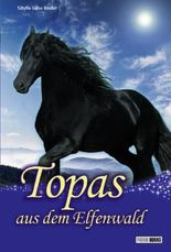 Topas aus dem Elfenwald, Topas Sammelband