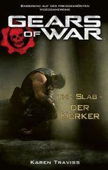 Gears of War Band 5: The Slab - Der Kerker