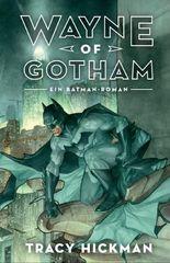Wayne of Gotham: Batman: Ein DC Comics Roman