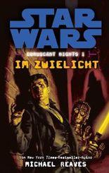 Star Wars: Im Zwielicht (Coruscant Nights 1)