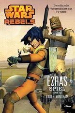 STAR WARS Rebels - Ezras Spiel
