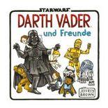 Star Wars - Darth Vader und seine Freunde