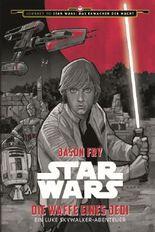Star Wars: Die Waffe eines Jedi - Ein Luke Skywalker Abenteuer (Journey to Star Wars: Das Erwachen der Macht)