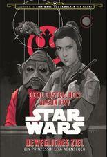 Star Wars: Bewegliches Ziel - Ein Prinzessin Leia-Abenteuer (Journey to Star Wars: Das Erwachen der Macht)