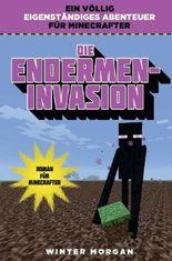 Die Endermen-Invasion - Roman für Minecrafter